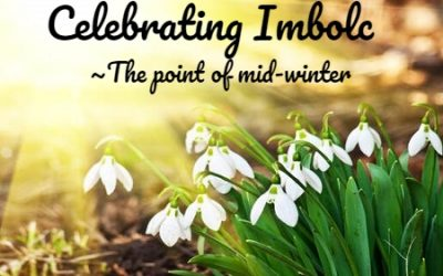 Celebrating Imbolc ~ The Mid-Winter Point